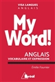 MY WORD ! ANGLAIS VOCABULAIRE ET EXPRESSION